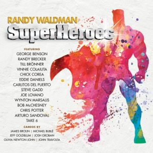 Randy Waldman - Superheroes (2018)
