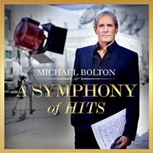 Michael Bolton - A Symphony of Hits (2019)