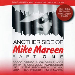 Mike Mareen - Another Side Of Mike Mareen Part One (2019)