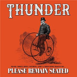 Thunder - Please Remain Seated (2 cd) (2019)