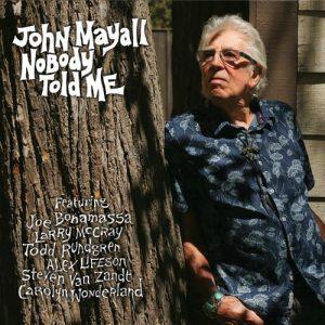 John Mayall - Nobody Told Me (2019)