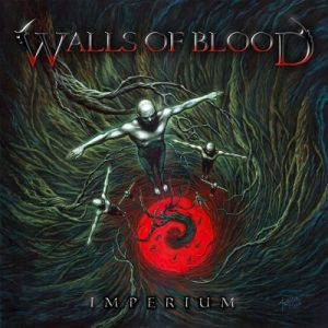 Walls Of Blood - Imperium (2019)